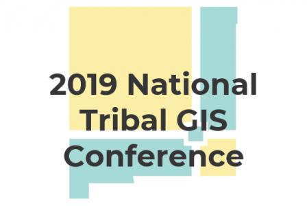 2019 National Tribal GIS Conference