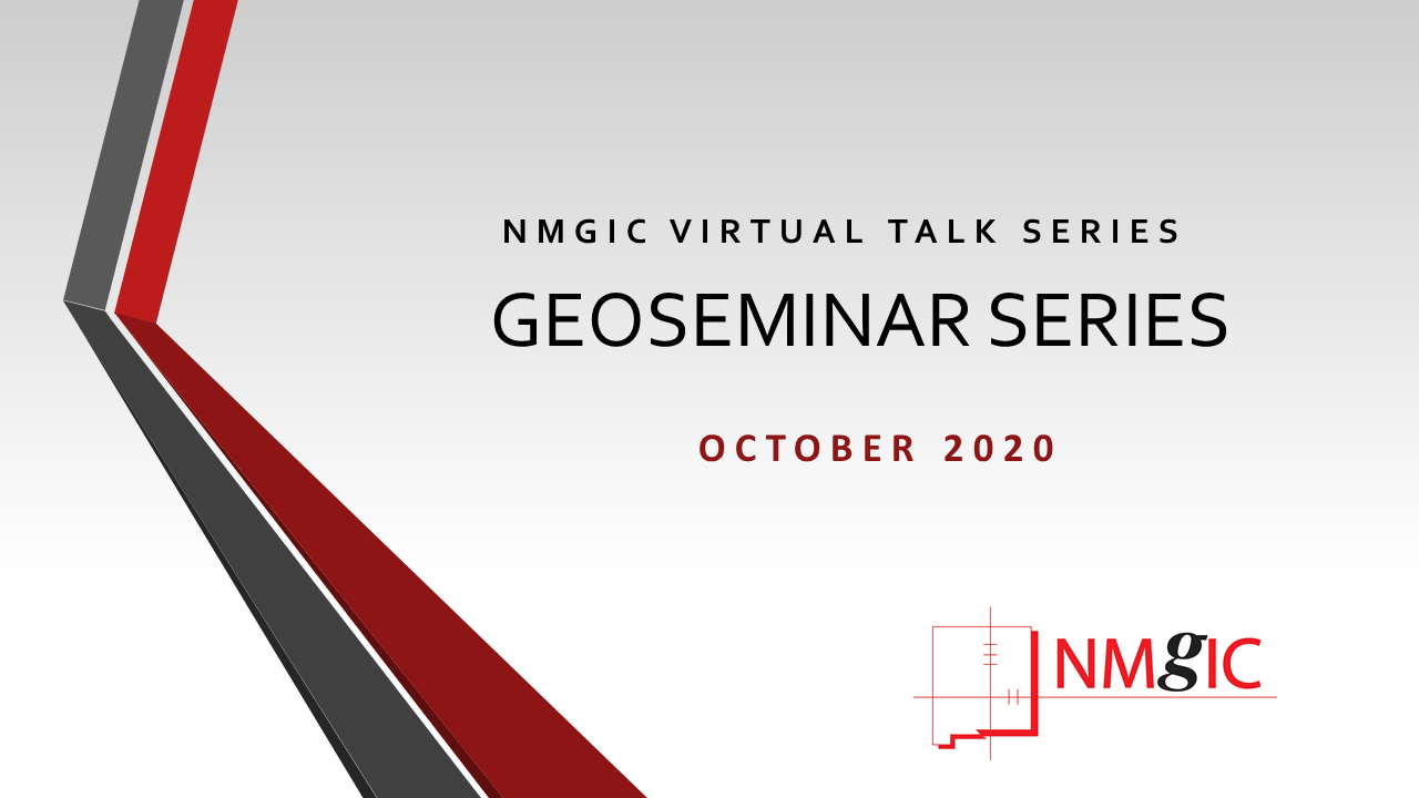 NMGIC Geoseminar Series – Fall 2020
